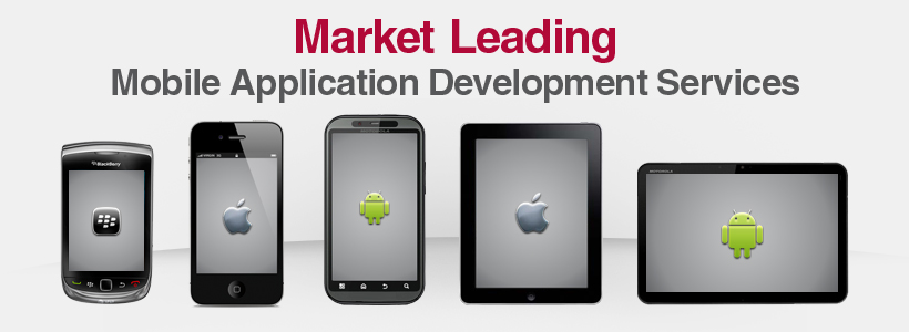 Market Leading Mobile Application Developer Services - Android, iOS
